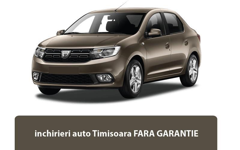 Inchirieri auto Timisoara fara garantie